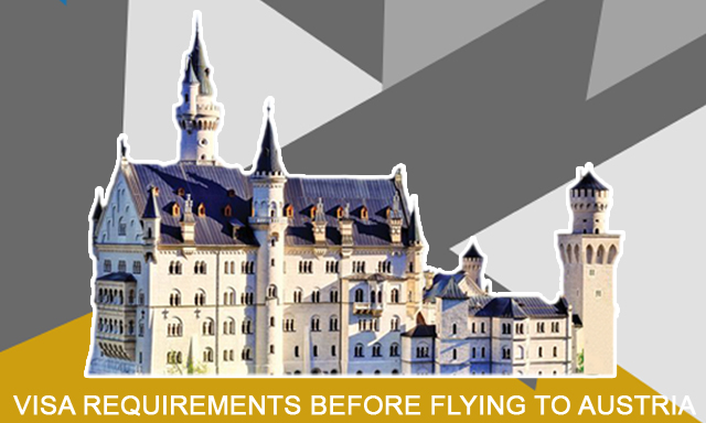 Know the Visa Requirements before Flying to Austria