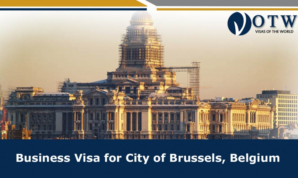 Business Visa Prerequisites to enter the City of Brussels
